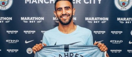 Riyad Mahrez, de la Leicester City la Manchester City, pentru 60 de milioane de lire sterline