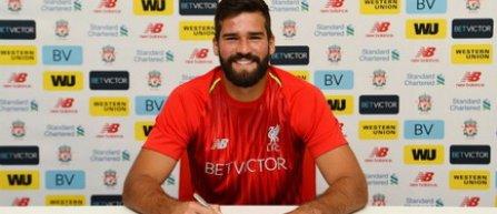 Alisson Becker, transferat la Liverpool pentru 72,5 milioane euro, sumă record pentru un portar