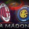 Derbiul cu numarul 165 intre Milan si Inter